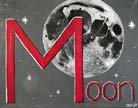 Capital M for Moon